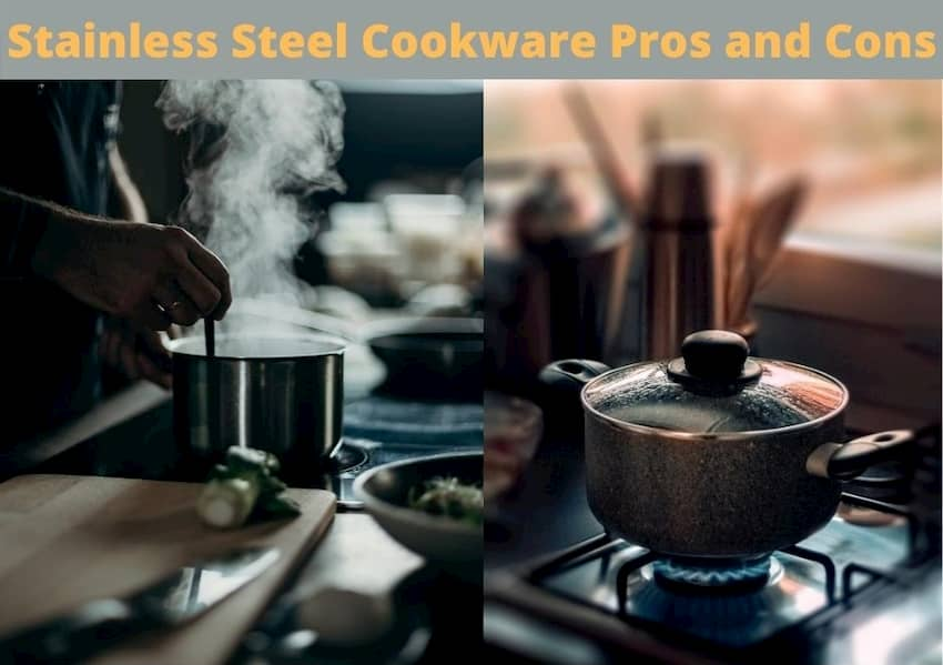 stainless steel cookware pros and cons